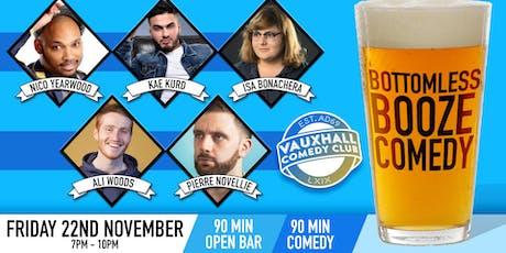 Bottomless Booze Comedy - Nov 22nd tickets