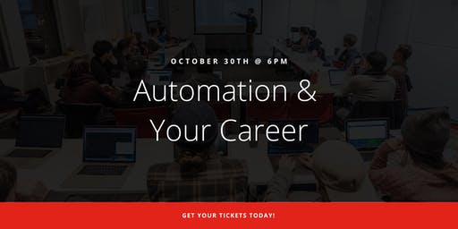 Automation & Your Career