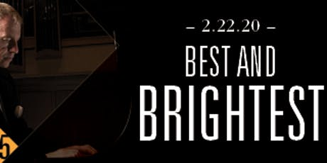 Best and Brightest tickets