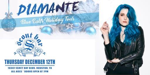 DIAMANTE - Blue Balls Holiday Tour