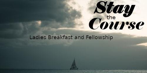 Stay the Course 2020 Ladies Breakfast