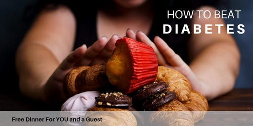 Beat Diabetes | FREE Dinner with Dr. Michael Brackney, DC