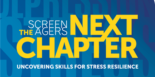 NEXT CHAPTER: Uncovering Skills for Stress Resilience