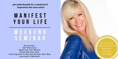 Manifest Your Life - Weekend Seminar with Jodie Baudek