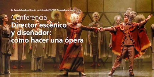 Director escénico y diseñador: cómo hacer una ópera