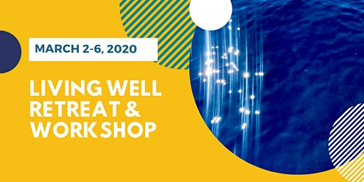 Living Well Retreat & Workshop