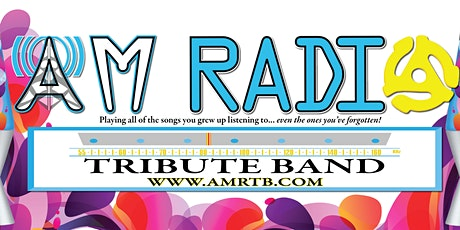 AM Radio Tribute Band: playing all the songs you grew up listening to tickets