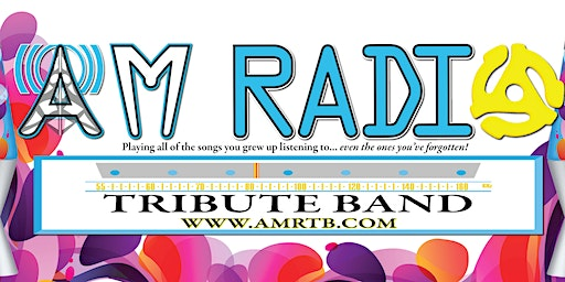 AM Radio Tribute Band: playing all the songs you grew up listening to