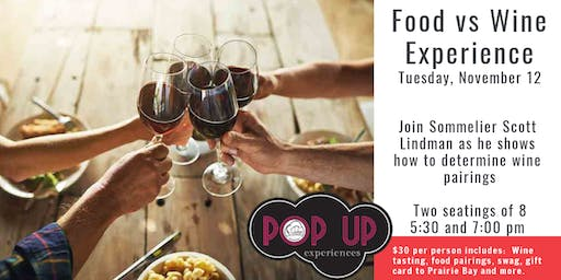 Pop Up Event:  Food vs. Wine Experience