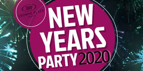 2020  New Years Party @ the Crowne Plaza! tickets