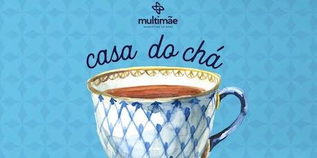 CASA DO CHÁ E DO PLANO MULTIMÃE ingressos