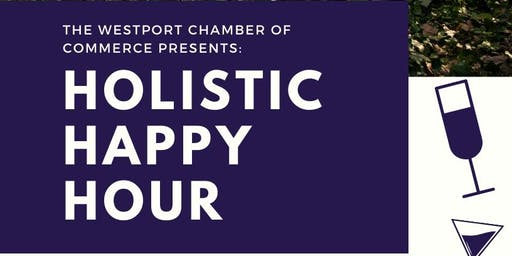 Holistic Happy Hour - Westport Holistic Chamber of Commerce