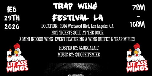 Trap Wing Festival LA