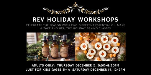 REV HOLIDAY WORKSHOPS