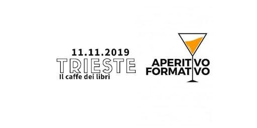 Aperitivo Formativo Trieste - Novembre 2019