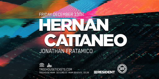 Hernan Cattaneo @ Treehouse Miami