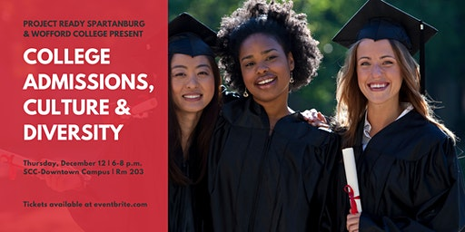 Project Ready Spartanburg: College Admissions, Culture, & Diversity