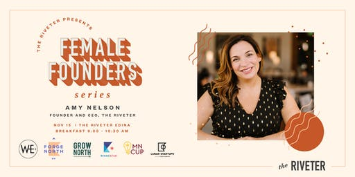 Founding & Funding with The Riveter's Amy Nelson