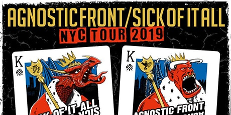 Agnostic Front & Sick of it All tickets