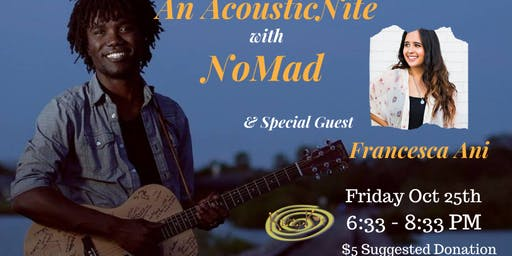 Acoustic Nite with NoMad and guest Francesca Ani