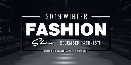 The Model Experience Winter Fashion Show Event Hosted by Shaun Ross tickets
