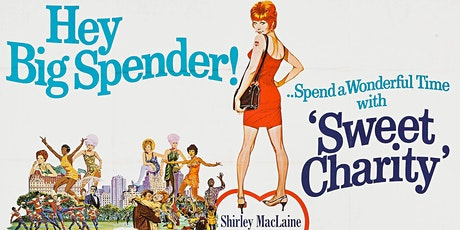 SWEET CHARITY (1969) [PG]: Singalong a Dingdong Movie Night tickets