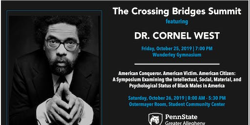 THE CROSSING BRIDGES SUMMIT: Featuring Dr. Cornel West
