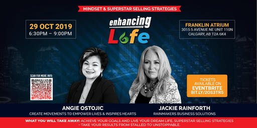 Enhancing life (Mindset & Superstar Selling Strategies)