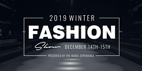 The Model Experience Winter Fashion Show Event Hosted by Jessica Rich  tickets