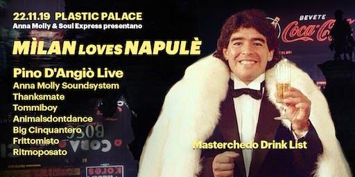 Mìlan Loves Napulè | Pino D'Angiò Live al Plastic