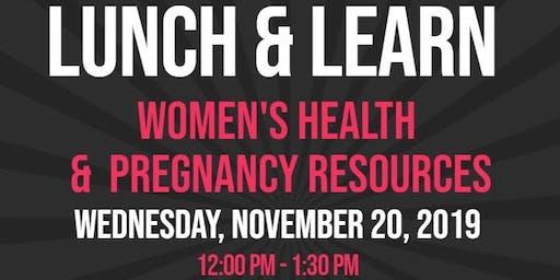 Lunch & Learn Workshop: Women's Health & Pregnancy Resources