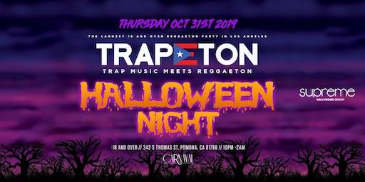 TRAPETON PARTY @ CARNAVAL POMONA / HALLOWEEN NIGHT / HIP-HOP & REGGAETON