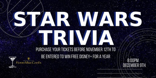 Star Wars Trivia - Dec 9, 8:00pm - Fionn MacCool's Barrie