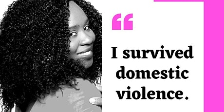 I Survived Domestic Violence tickets