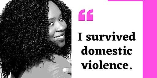 I Survived Domestic Violence