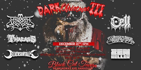 Dark Christmas III  featuring Mongol, Cell, Thalass and Guests SASKATOON tickets