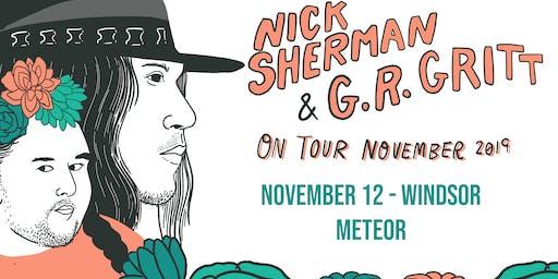 Nick Sherman + G.R. Gritt at the Meteor