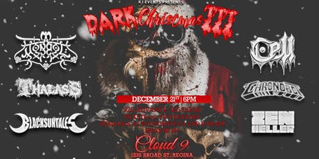 Dark Christmas III featuring Mongol, Cell, Thalass and Guests REGINA tickets