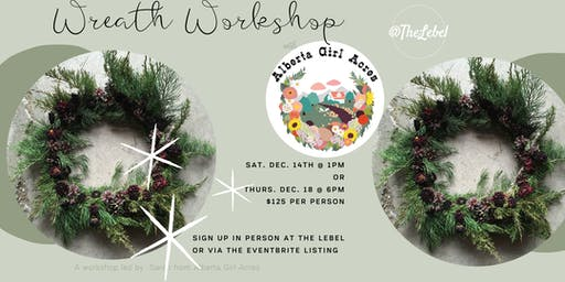 Christmas Wreaths with Alberta Girl Acres- Thursday