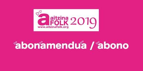 ABONAMENDUA - ABONO  AITZINA FOLK 2019 entradas