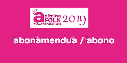 ABONAMENDUA - ABONO  AITZINA FOLK 2019