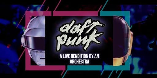 An Orchestral Rendition of Daft Punk: Greatest Hits: Vancouver