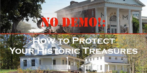 FCPN: No Demo!: How to Protect your Historic Treasures.
