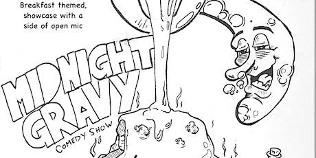 Midnight Gravy: the comedy hour tickets