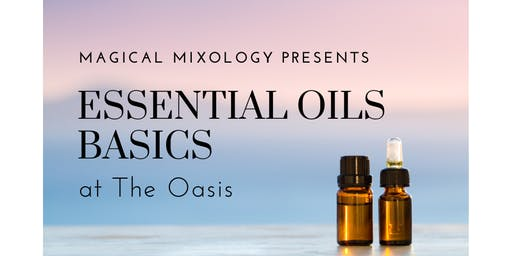 Introduction To Essential Oils Magical Mixology