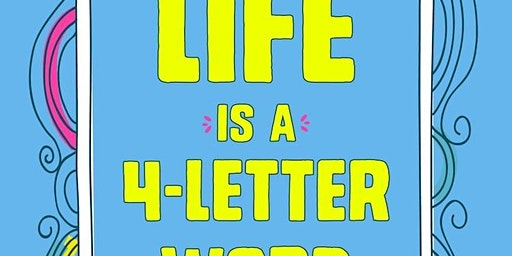 Life Is a 4-Letter Word with Dr. David Levy