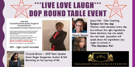 DOP Round Table Event - Live Love Laugh Mother & Daughter Connections