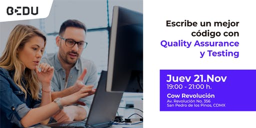 Escribe un mejor código con Quality Assurance y Testing