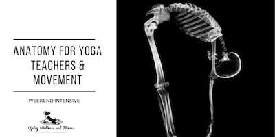 Anatomy for Yoga Teachers Intensive
