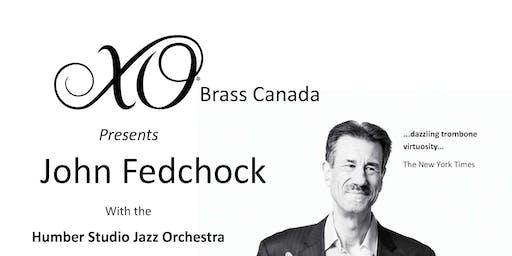XO Brass Canada Presents John Fedchock with Humber Studio Jazz Orchestra
